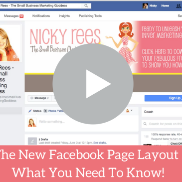 The New Facebook Page Layout – What You Need To Know!